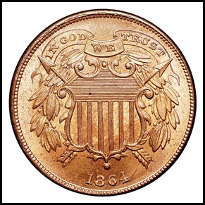 IN GOD WE TRUSTon the 1864 Two-cent piece