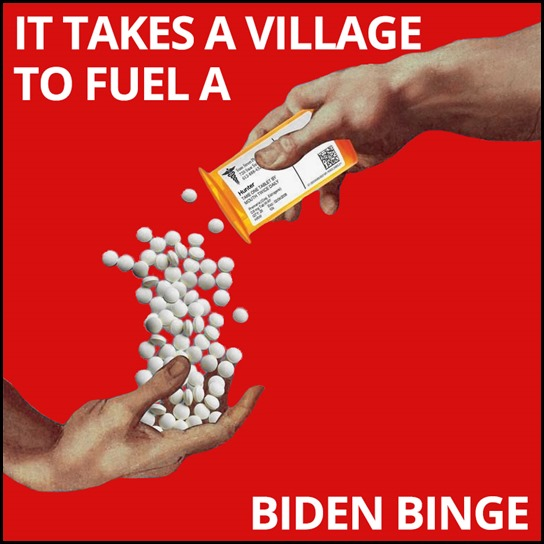 It Takes a Village to Fuel a Biden Binge